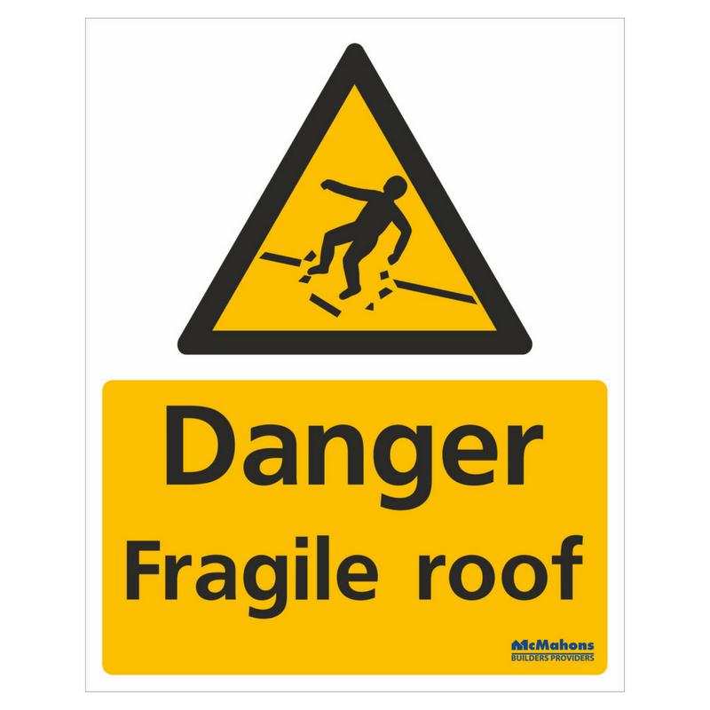 Fragile Roof Safety Sign