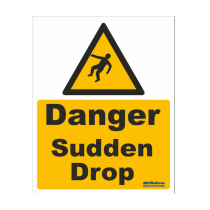 Sudden Drop Safety Sign