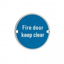 Fire Door Keep Clear 75mm Disc SSS